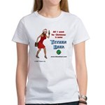 All I want for Christmas is.. Women's T-Shirt
