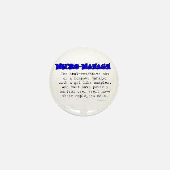 MICRO-MANAGE Mini Button