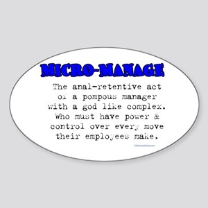 MICRO-MANAGE Oval Sticker