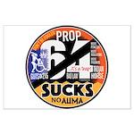 Prop 64 SUCKS Posters