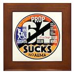 Prop 64 Sucks Framed Tile