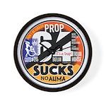 Prop 64 Sucks Wall Clock