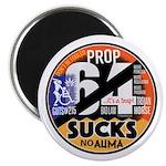 Prop 64 Sucks Magnets