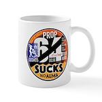 Prop 64 SUCKS Mugs