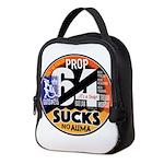 Prop 64 Sucks Neoprene Lunch Bag