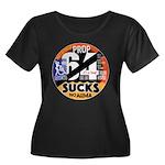 Prop 64 SUCKS Plus Size T-Shirt