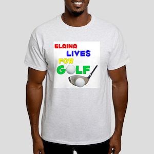 Elaina Lives for Golf - Light T-Shirt