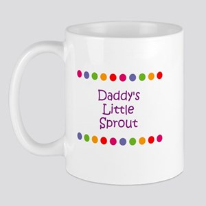 Daddy's Little Sprout Mug