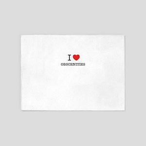 I Love OBSCENITIES 5'x7'Area Rug
