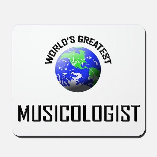 World's Greatest MUSICOLOGIST Mousepad