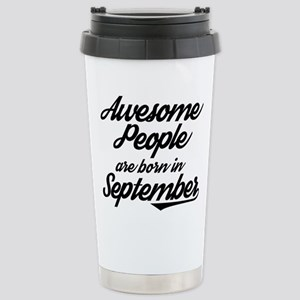 Awesome People are born Stainless Steel Travel Mug