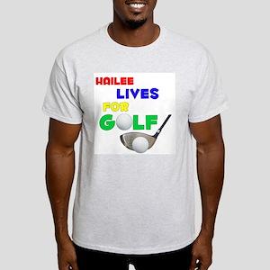 Hailee Lives for Golf - Light T-Shirt