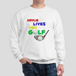 Haylie Lives for Golf - Sweatshirt