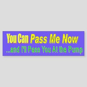 PassMeNow-BumperSticker Bumper Sticker