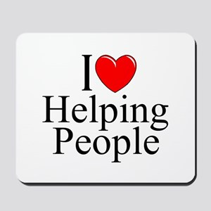 """I Love Helping People"" Mousepad"