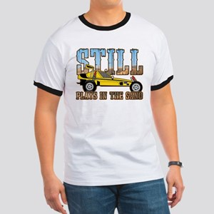 Still Plays in the Sand Dune Buggy Ringer T
