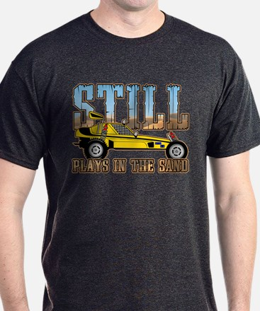 Still Plays in the Sand Dune Buggy T-Shirt