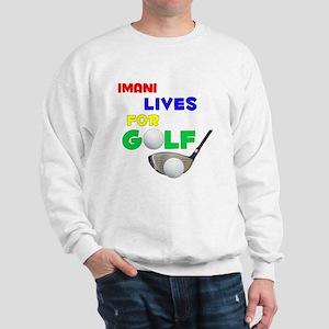 Imani Lives for Golf - Sweatshirt