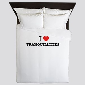 I Love TRANQUILLITIES Queen Duvet