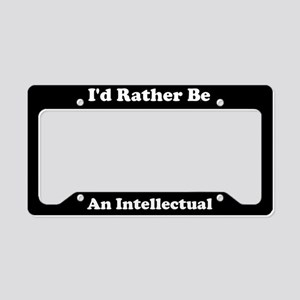 Id Rather Be An Intellectual License Plate Holder