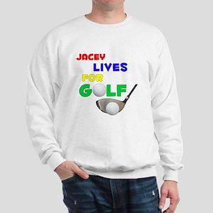 Jacey Lives for Golf - Sweatshirt