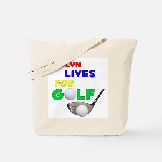 Jaylyn Lives for Golf - Tote Bag