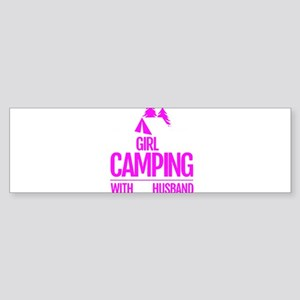 Girl loves camping with her husband Bumper Sticker