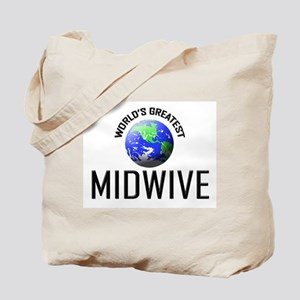World's Greatest MIDWIVE Tote Bag