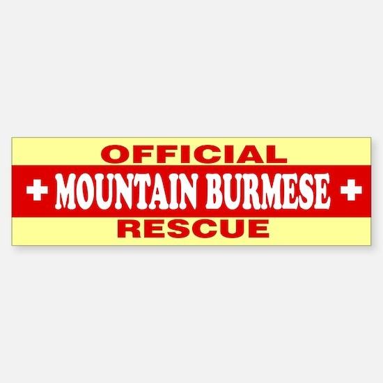 MOUNTAIN BURMESE Bumper Bumper Bumper Sticker