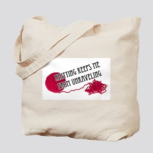 Knitting Keeps me from unraveling Tote Bag