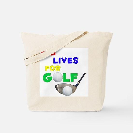 Kaci Lives for Golf - Tote Bag