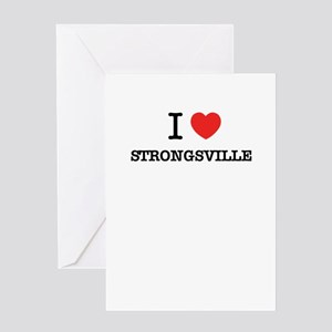 I Love STRONGSVILLE Greeting Cards