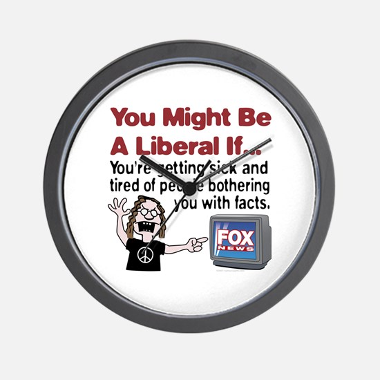 Liberals Hate Facts Wall Clock