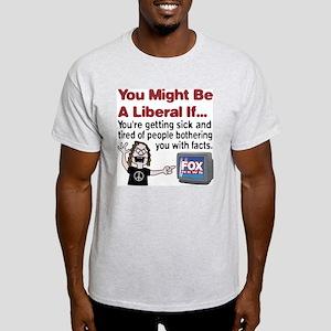 Liberals Hate Facts Light T-Shirt