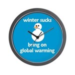Winter Sucks - bring on globa Wall Clock