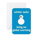 Winter Sucks - bring on globa Greeting Cards (Pk o