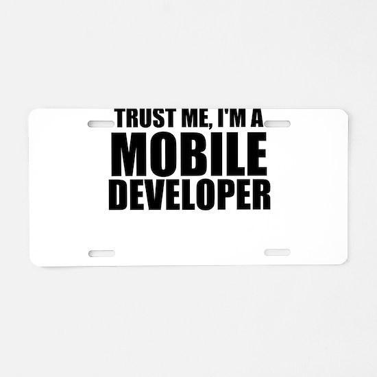 Trust Me, I'm A Mobile Developer Aluminum Lice