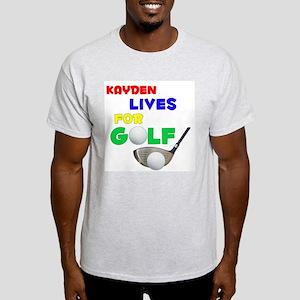 Kayden Lives for Golf - Light T-Shirt