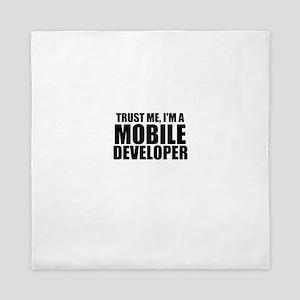 Trust Me, I'm A Mobile Developer Queen Duvet