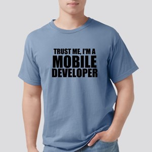 Trust Me, I'm A Mobile Developer T-Shirt