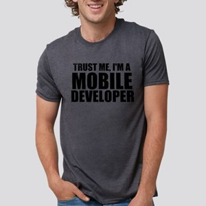 Trust Me, I'm A Mobile Developer T-Shirt