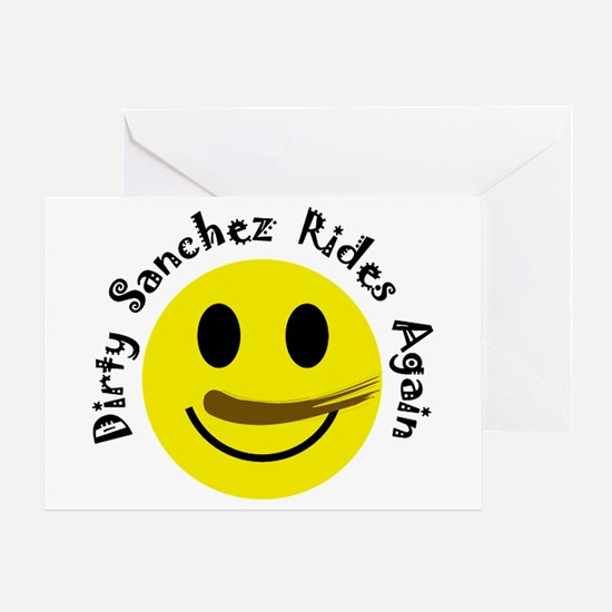 Dirty Sanchez copy Greeting Cards