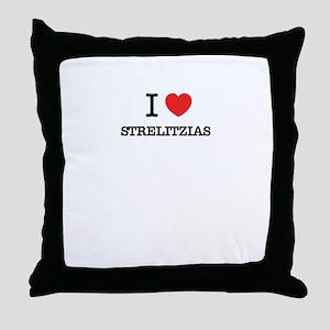 I Love STRELITZIAS Throw Pillow