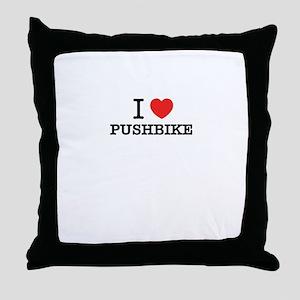 I Love PUSHBIKE Throw Pillow