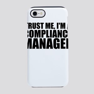 Trust Me, I'm A Compliance Manager iPhone 8/7