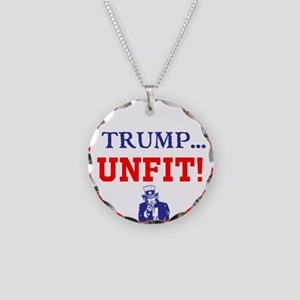 Trump is the unfit candidate Necklace