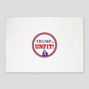 Trump is the unfit candidate 5'x7'Area Rug