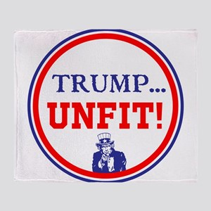 Trump is the unfit candidate Throw Blanket