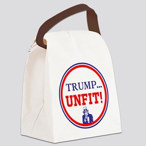 Trump is the unfit candidate Canvas Lunch Bag