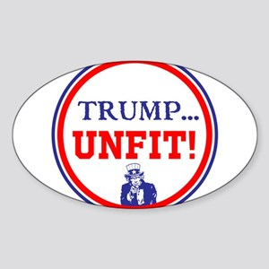Trump is the unfit candidate Sticker